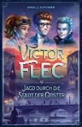 Cover-Bild zu Kirchner, Angela: Victor Flec - Jagd durch die Stadt der Geister (eBook)