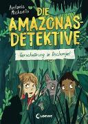 Cover-Bild zu Michaelis, Antonia: Die Amazonas-Detektive (Band 1) - Verschwörung im Dschungel