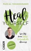 Cover-Bild zu Voggenhuber, Pascal: Heal Yourself (eBook)
