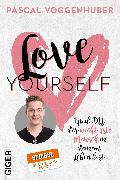Cover-Bild zu Voggenhuber, Pascal: Love yourself (eBook)