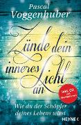 Cover-Bild zu Voggenhuber, Pascal: Zünde dein inneres Licht an