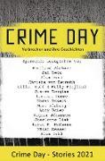 Cover-Bild zu Aichner, Bernhard: CRIME DAY - Stories 2021 (eBook)