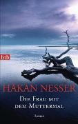 Cover-Bild zu Nesser, Håkan: Die Frau mit dem Muttermal