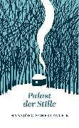 Cover-Bild zu Schertenleib, Hansjörg: Palast der Stille (eBook)