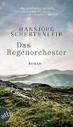 Cover-Bild zu Schertenleib, Hansjörg: Das Regenorchester