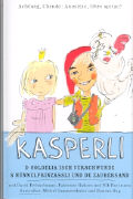 Cover-Bild zu Jansen, Andrea: Kasperli - D Goldelia isch verschwunde / S Nünnelprinzässli und de Zaubersand MC