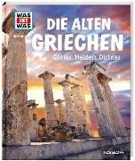 Cover-Bild zu Singer, Claire: WAS IST WAS Band 64 Die alten Griechen. Götter, Helden, Dichter