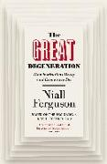 Cover-Bild zu Ferguson, Niall: The Great Degeneration