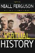 Cover-Bild zu Ferguson, Niall: Virtual History: Alternatives And Counterfactuals (eBook)