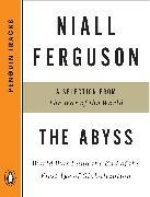 Cover-Bild zu Ferguson, Niall: The Abyss (eBook)