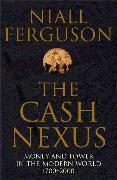 Cover-Bild zu Ferguson, Niall: The Cash Nexus (eBook)