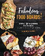 Cover-Bild zu Helm Baxter, Anna: Fabulous Food Boards