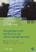 Cover-Bild zu Nieberle, Sigrid (Beitr.): Kooperation und Konkurrenz im Wissenschaftsbetrieb (eBook)