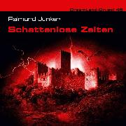 Cover-Bild zu Junker, Raimund: Dreamland Grusel, Folge 48: Schattenlose Zeiten (Audio Download)