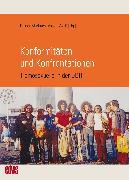 Cover-Bild zu Holy, Michael (Beitr.): Konformitäten und Konfrontationen (eBook)