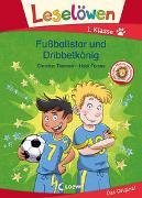 Cover-Bild zu Tielmann, Christian: Leselöwen 1. Klasse - Fußballstar und Dribbelkönig