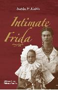 Cover-Bild zu Kahlo, Isolda P.: Intimate Frida (eBook)