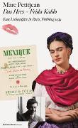 Cover-Bild zu Kahlo, Frida: Das Herz - Frida Kahlo