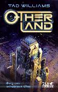 Cover-Bild zu Williams, Tad: Otherland. Band 3 (Otherland, Bd. ?) (eBook)