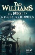 Cover-Bild zu Williams, Tad: Die dunklen Gassen des Himmels