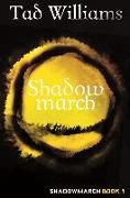 Cover-Bild zu Williams, Tad: Shadowmarch (eBook)