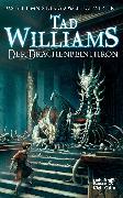 Cover-Bild zu Williams, Tad: Das Geheimnis der Großen Schwerter / Der Drachenbeinthron (Das Geheimnis der Großen Schwerter, Bd. 1)