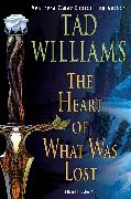 Cover-Bild zu Williams, Tad: The Heart of What Was Lost (eBook)
