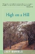 Cover-Bild zu Daniels, Lucy: High on a Hill (eBook)