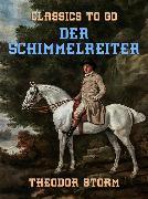 Cover-Bild zu Storm, Theodor: Der Schimmelreiter (eBook)