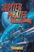 Cover-Bild zu Fry, Jason: Jupiter Pirates #3: The Rise of Earth (eBook)
