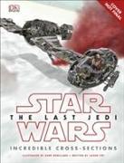 Cover-Bild zu Fry, Jason: Star Wars The Last Jedi? Incredible Cross Sections