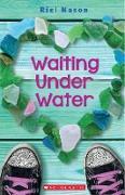 Cover-Bild zu Nason, Riel: Waiting Under Water (eBook)