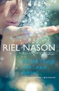 Cover-Bild zu Nason, Riel: All the Things We Leave Behind (eBook)