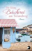 Cover-Bild zu Colgan, Jenny: Die kleine Bäckerei am Strandweg
