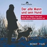 Cover-Bild zu Grosche, Erwin: Der alte Mann und sein Hund
