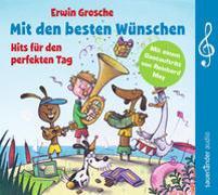 Cover-Bild zu Grosche, Erwin (Gespielt): Mit den besten Wünschen