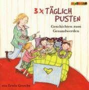 Cover-Bild zu Grosche, Erwin: 3 x täglich pusten