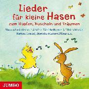 Cover-Bild zu Grosche, Erwin: Lieder für kleine Hasen zum Hüpfen, Kuscheln und Träumen (Audio Download)