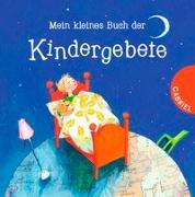 Cover-Bild zu Grosche, Erwin: Mein kleines Buch der Kindergebete