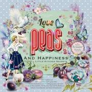 Cover-Bild zu Mönch, Antje: Love, Peas and Happiness | Lovely Little Kitchen Secrets