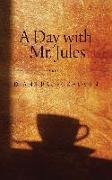 Cover-Bild zu Broeckhoven, Diane: A Day with Mr. Jules