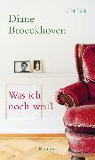 Cover-Bild zu Broeckhoven, Diane: Was ich noch weiß (eBook)