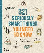 Cover-Bild zu Masters, Mathilda: 321 Seriously Smart Things You Need To Know