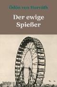Cover-Bild zu Horváth, Ödön Von: Der ewige Spießer (eBook)