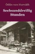 Cover-Bild zu Horváth, Ödön Von: Sechsunddreißig Stunden (eBook)