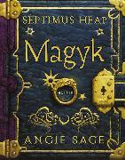 Cover-Bild zu Sage, Angie: Septimus Heap - Magyk (eBook)