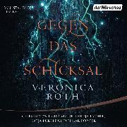 Cover-Bild zu Roth, Veronica: Rat der Neun - Gegen das Schicksal (Audio Download)