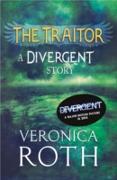 Cover-Bild zu Roth, Veronica: Traitor: A Divergent Story (eBook)