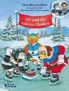 Cover-Bild zu Neureuther, Felix: Ixi und die coolen Huskys