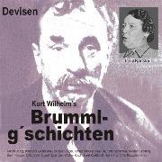 Cover-Bild zu Kurt, Wilhelm: Brummlg'schichten Devisen (Audio Download)